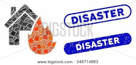 Mosaic House Fire Disaster And Rubber Stamp Watermarks With Disaster Text. Mosaic Vector House Fire