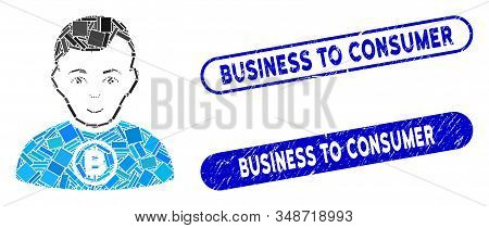 Mosaic Bitcoin Man And Rubber Stamp Seals With Business To Consumer Text. Mosaic Vector Bitcoin Man