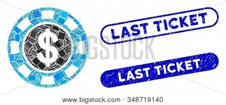 Mosaic Money Token And Rubber Stamp Seals With Last Ticket Phrase. Mosaic Vector Money Token Is Comp