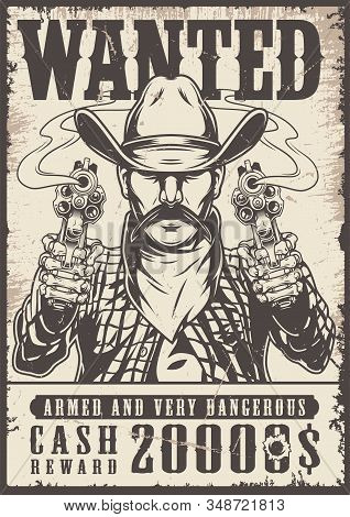 Vintage Western Wanted Monochrome Poster With Mustached Cowboy In Hat And Scarf Holding Revolvers Ve