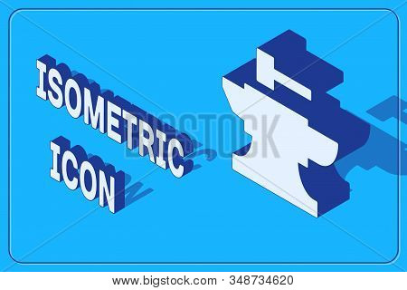 Isometric Anvil For Blacksmithing And Hammer Icon Isolated On Blue Background. Metal Forging. Forge