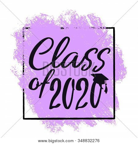 Class Of 2020 With Graduation Cap And Frame