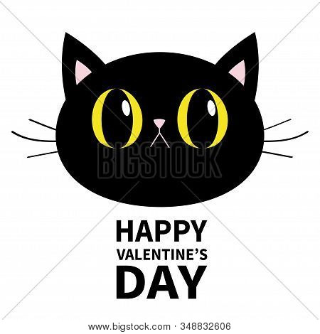 Black Cat Round Head Face Icon. Happy Valentines Day. Big Yellow Eyes. Pink Nose, Ears. Cute Funny C
