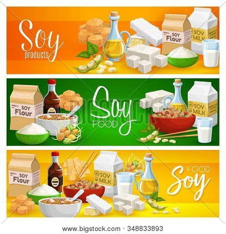 Soy Products, Organic Natural Food, Soya Beans Meat And Milk. Vector Organic Soy Food, Tofu Skin Tem