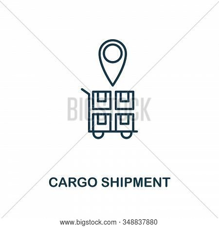 Cargo Shipment Line Icon. Thin Design Style From Logistics Delivery Icon Collection. Simple Cargo Sh