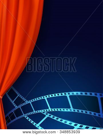 Theater Red Curtains With Film Strip On Stage And Film Reel At The Foreground. Cinema Movie Backgrou