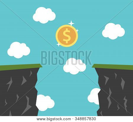 Dollar Coin Above Abyss. Risk And Reward, Danger, Profit, Wealth, Investment And Greed Concept. Flat