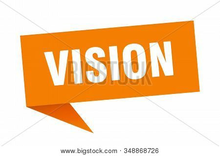 Vision Speech Bubble. Vision Sign. Vision Banner