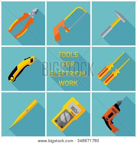 Stock Vector Illustration Set Isolated Icons,tools For Electrical Works,drill, Hammer, Screwdriver,