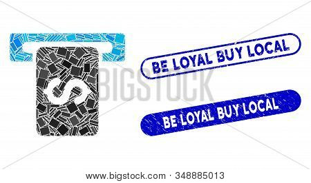 Mosaic Cash Machine And Distressed Stamp Seals With Be Loyal Buy Local Text. Mosaic Vector Cash Mach