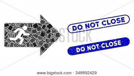 Collage Exit Arrow And Distressed Stamp Seals With Do Not Close Caption. Mosaic Vector Exit Arrow Is