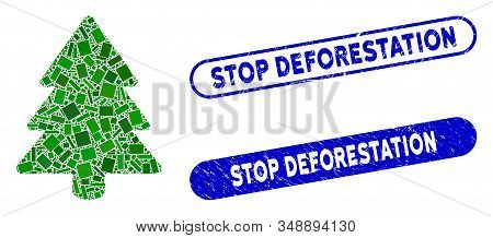 Collage Fir-tree And Grunge Stamp Seals With Stop Deforestation Text. Mosaic Vector Fir-tree Is Comp