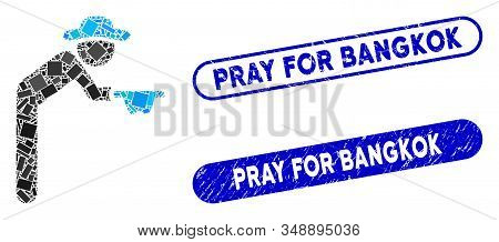 Mosaic Gentleman Beggar And Rubber Stamp Watermarks With Pray For Bangkok Phrase. Mosaic Vector Gent