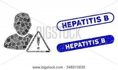 Mosaic User Warning And Rubber Stamp Seals With Hepatitis B Text. Mosaic Vector User Warning Is Form