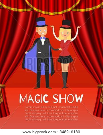 Magic Show Poster With Male And Female Magicians Illusionists In Hats And Mantle On Circus Red Stage