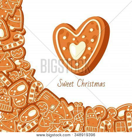 Sweet Christmas With Gingerbread Cookies Vector Illustration. Christmas Greeting Card With Gingerbre
