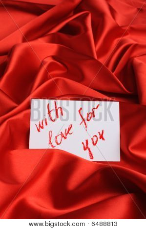 "Note On Red Silk. With An Inscription "" With Love For You "". Drawn By Lipstick"