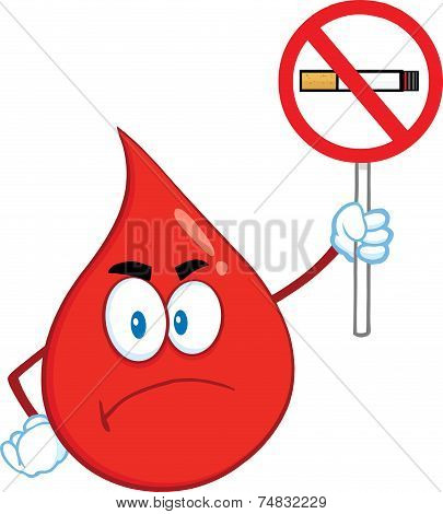 Angry Red Blood Drop Cartoon Mascot Character Holding Up A No Smoking Sign