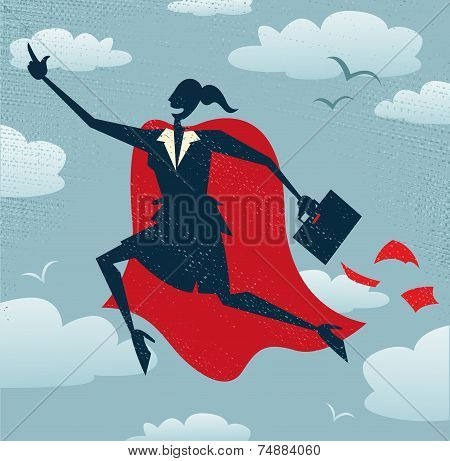 Abstract Businesswoman Is A Superhero.