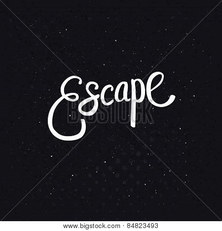 White Escape Text on Dotted Black Background