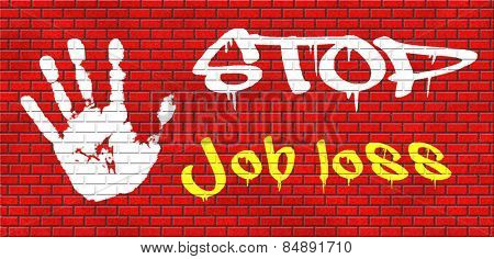 job loss and unemployment getting fired employment rate Layoff and Downsizing graffiti on red brick wall, text and hand