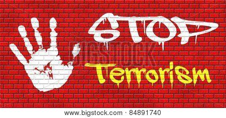 stop terrorism war on terror no terrorist attacks graffiti on red brick wall, text and hand