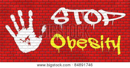 obesity prevention stop over weight start campaign with low fat diet for obese children and adults with eating disorder graffiti on red brick wall, text and hand