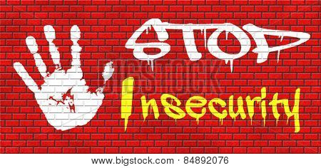 stop insecurity find truth increase safety no shame or fear overcome shy ashamed feeling final result graffiti on red brick wall, text and hand