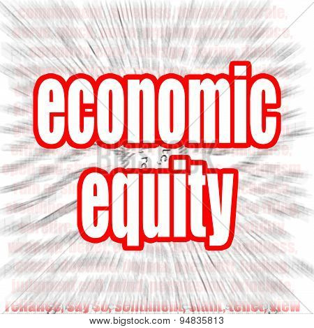 Economic equity word cloud image with hi-res rendered artwork that could be used for any graphic design. poster