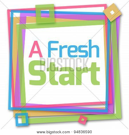 A Fresh Start Colorful Frame