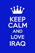 Keep Calm And Love Iraq Poster Art poster