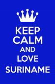 Keep Calm And Love Suriname Poster Art poster