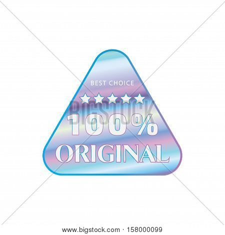 Holographic design illustration round triangle shape sticker original quality one hundred percent emblem