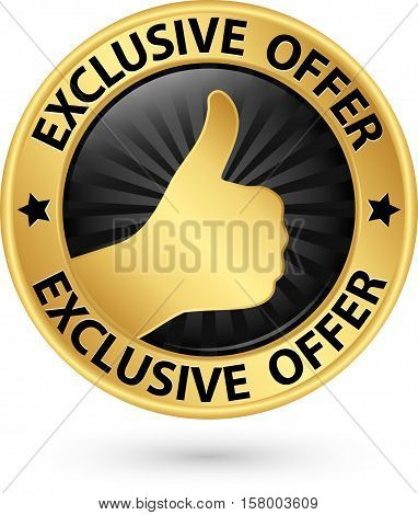 Exclusive Offer Golden Sign With Thumb Up, Vector Illustration