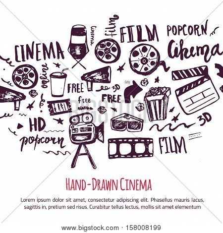 Cinema hand drawn set with lettering. Movie making banner. Film symbols collection. Cinematography design items: camera, film tape, popcorn, chair, stars