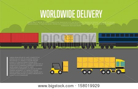 Worldwide delivery banner isolated vector illustration. Forklift loading boxes in container truck, cargo train on railway. Global commercial transportation company and worldwide delivery business