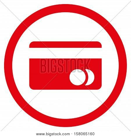 Banking Card vector rounded icon. Image style is a flat icon symbol inside a circle, red color, white background.