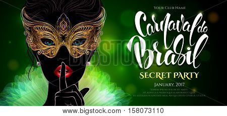 Vector Illustration. A mysterious lady in carnival mask put a finger on lips in a hush gesture. Beautiful concept design for greeting card, party invitation, banner or flyer. Carnival in Rio