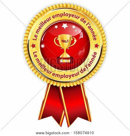 Best Employer of the year 2016 (French language: Le meilleur employeur de l'annee 2016) - business elegant icon / ribbon award distinction for companies.