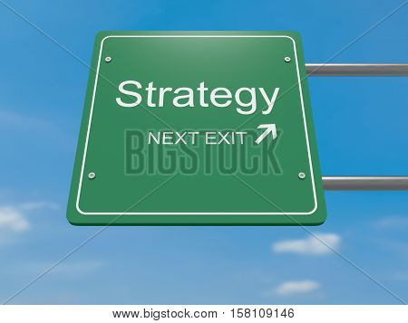 Next Exit: Strategy Road Sign 3d illustration