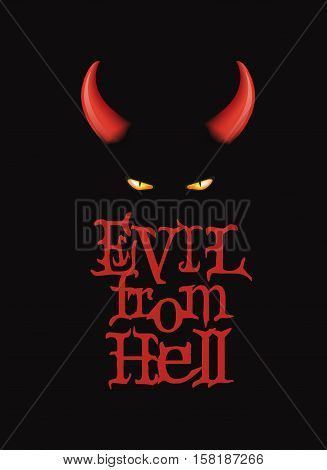 Evil from Hell. T-Shirt design, poster art. Red devi horns and demon eyes on the dark background
