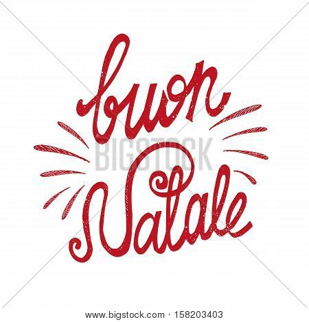 Christmas, Buon Natale greeting card.Handwriting red lettering in italian.Holiday lettring.New year template.Vintage vector, typography design.Isolated type on over white background