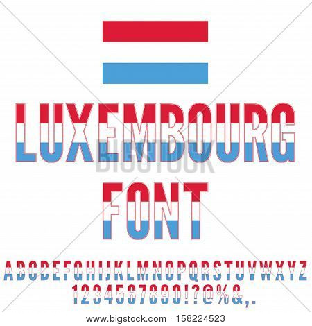 Luxembourg National flag flat stylized Font. Alphabet and Numbers in Vector Set
