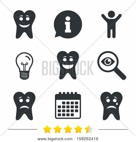 Tooth smile face icons. Happy, sad, cry signs. Happy smiley chat symbol. Sadness depression and crying signs. Information, light bulb and calendar icons. Investigate magnifier. Vector