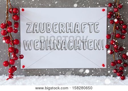 Label With German Text Zauberhafte Weihnachten Means Magic Christmas. Red Christmas Decoration On Snow. Urban And Modern Cement Wall As Background With Snowflakes.