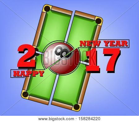 happy new year 2017 and billiard ball against the background of a billiard table. Vector illustration