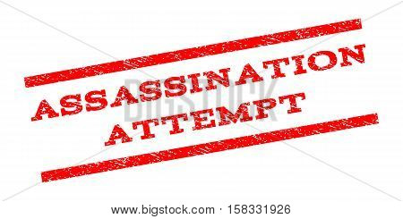 Assassination Attempt watermark stamp. Text caption between parallel lines with grunge design style. Rubber seal stamp with dirty texture. Vector red color ink imprint on a white background.
