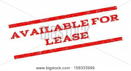 Available For Lease watermark stamp. Text tag between parallel lines with grunge design style. Rubber seal stamp with dirty texture. Vector red color ink imprint on a white background.