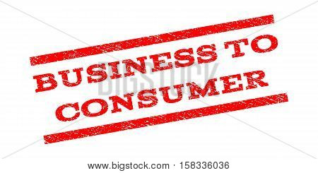 Business To Consumer watermark stamp. Text tag between parallel lines with grunge design style. Rubber seal stamp with scratched texture. Vector red color ink imprint on a white background.