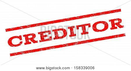 Creditor watermark stamp. Text tag between parallel lines with grunge design style. Rubber seal stamp with scratched texture. Vector red color ink imprint on a white background.